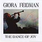 Giora Feidman The Dance Of Joy