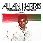 Allan Harris You Bring Out The Best In Me (Digitally Remastered)