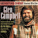 Glen Campbell Rhinestone Cowboy - Greatest Hits Live