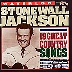 Stonewall Jackson Waterloo - 19 Great Country Songs