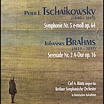 Berliner Sinfonie Orchester Peter Tschaikowsky: Symphonie Nr. 5, Op. 64 - Johannes Brahms: Serenade Nr. 2, Op.16