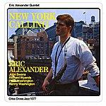 Eric Alexander New York Calling