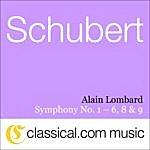 Alain Lombard Franz Peter Schubert, Symphony No. 1 In D, D. 82