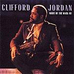 Clifford Jordan Night Of The Mark VII
