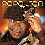 Papa San Higher Heights (Bonus Track)