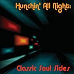 Catherine Miller Hunchin' All Night: Classic Soul Sides