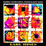 Earl Hines Flippin' With Fatha: Vintage Jazz Sides