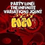 Coco Party Line: The Infinite Variations Joint