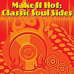 The Floaters Make It Hot: Classic Soul Sides