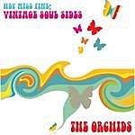 The Orchids Hey Miss Fine: Vintage Soul Sides