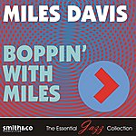 Miles Davis Boppin' With Miles