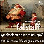 London Symphony Orchestra Elgar: Falstaff - Symphonic Study In C Minor