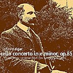 BBC Symphony Orchestra Elgar: Cello Concerto In E Minor