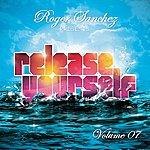Roger Sanchez Roger Sanchez Presents: Release Yourself, Vol. 7