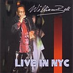 William Bell Live In NYC