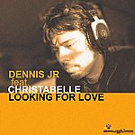 Dennis Looking For Love Ep (Feat. Christabelle)