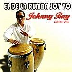 Johnny Ray El De La Rumba Soy Yo