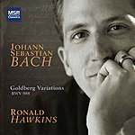 Ronald Hawkins Bach: Goldberg Variations, Bwv 988