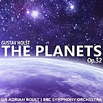 Sir Adrian Boult Holst: The Planets