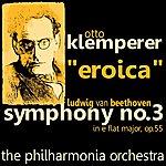 Otto Klemperer Beethoven: Symphony No. 3 In E-Flat Major