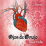 Ojos De Brujo Nueva Vida EP