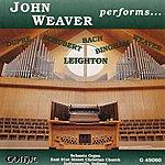 John Weaver John Weaver Performs . . .