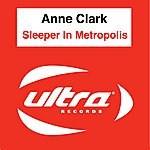 Anne Clark Sleeper In Metropolis (5-Track Maxi-Single)