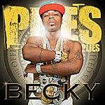 Plies Becky (Edited)(Single)