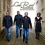 Lou Reid & Carolina My Own Set Of Rules