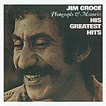 Jim Croce Photographs & Memories - His Greatest Hits