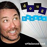 Doug Benson Unbalanced Load