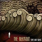Blackout Save Our Selves (The Warning) (3-Track Maxi-Single)