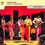 Jackson 5 Skywriter / Get It Together