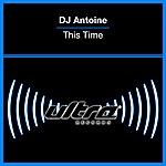 DJ Antoine This Time (8-Track Maxi-Single)