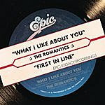The Romantics What I Like About You/First In Line