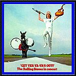 The Rolling Stones Get Yer Ya-Ya's Out!: The Rolling Stones In Concert (Remastered)