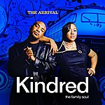 Kindred The Family Soul The Arrival