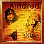 Kindred The Family Soul In This Life Together
