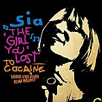 Sia The Girl You Lost To Cocaine (8-Track Maxi-Single)