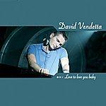 David Vendetta Love To Love You Baby (5-Track Maxi-Single)