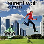 Laurent Wolf No Stress (7-Track Maxi-Single)