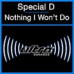Special D Nothing I Won't Do (3-Track Maxi-Single)