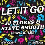JJ Flores Let It Go (5-Track Maxi-Single)(Feat. B. Lee)