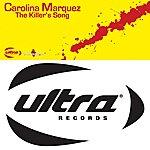 Carolina Marquez The Killer's Song (10-Track Maxi-Single)