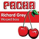Richard Grey Warped Bass (4-Track Maxi-Single)