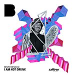 Benny Benassi I Am Not Drunk (6-Track Maxi-Single)