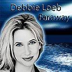 Debbie Loeb Faraway (3-Track Maxi-Single)