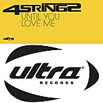 4 Strings Until You Love Me (8-Track Maxi-Single)