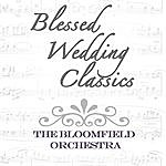 Bloomfield Blessed Wedding Classics