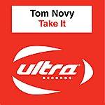 Tom Novy Take It (6-Track Maxi-Single)